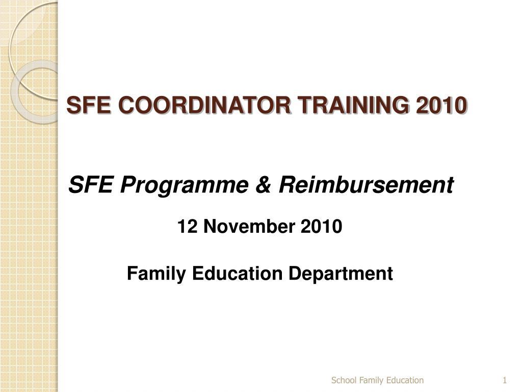 sfe coordinator training 2010 l.