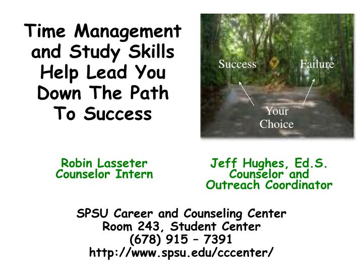 time management and study skills help lead you down the path to success n.