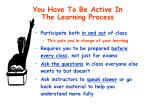 you have to be active in the learning process