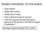 student comments on line exams