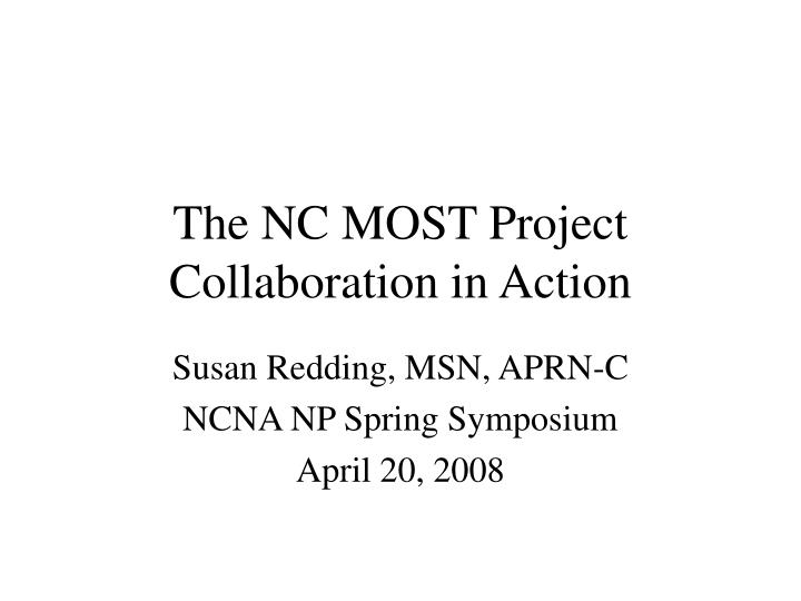 the nc most project collaboration in action n.