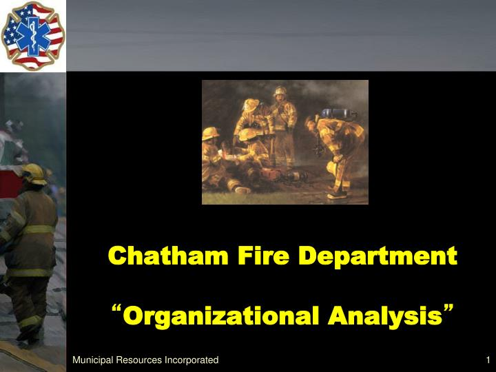 chatham fire department organizational analysis n.