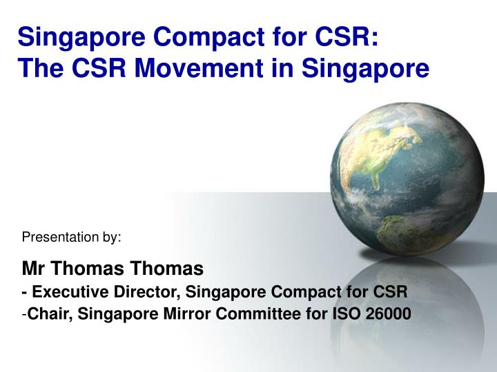 Singapore compact for csr the csr movement in singapore