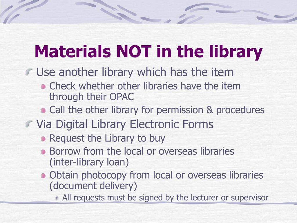 Materials NOT in the library