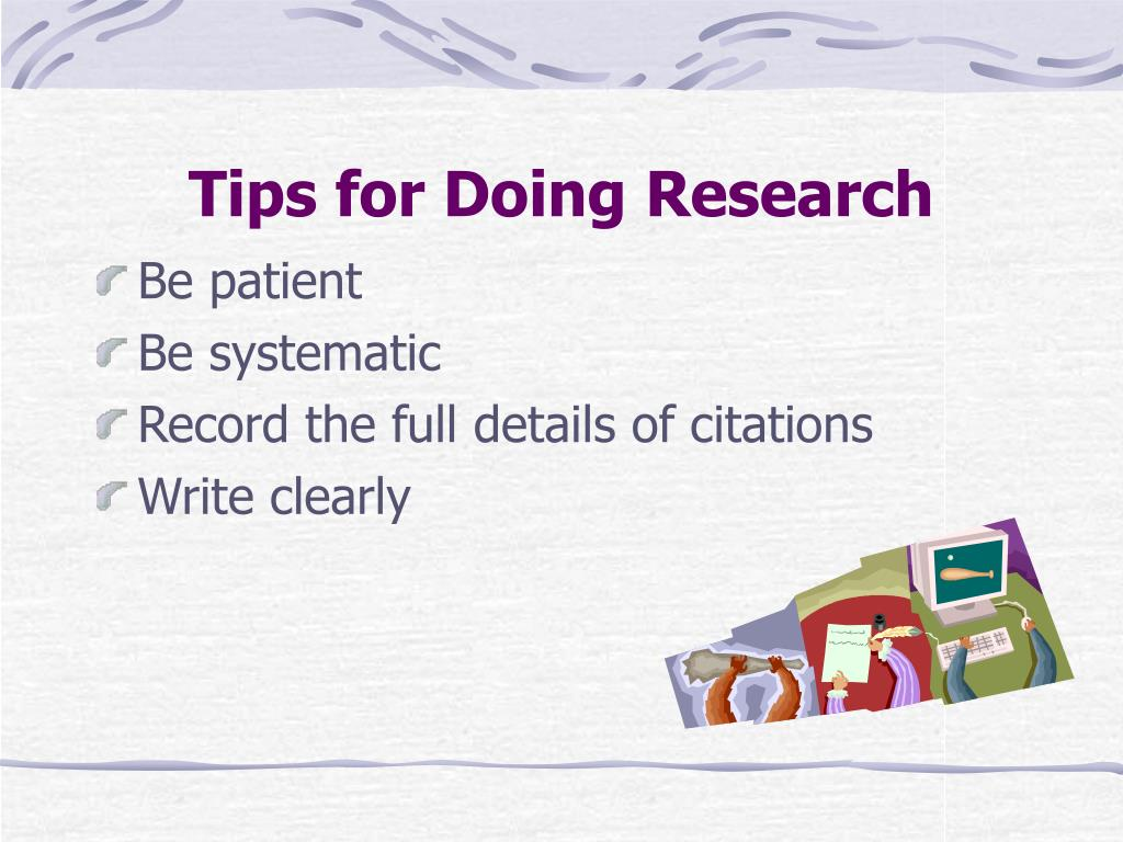 Tips for Doing Research
