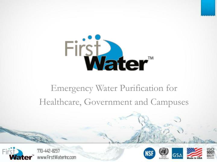 emergency water purification for healthcare government and campuses n.
