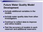 future water quality model development