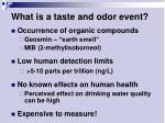 what is a taste and odor event