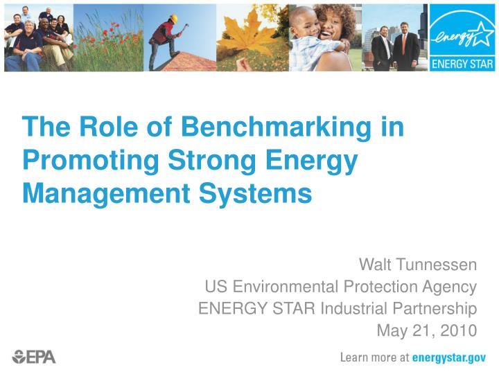 the role of benchmarking in promoting strong energy management systems n.