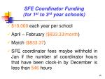 sfe coordinator funding for 1 st to 3 rd year schools