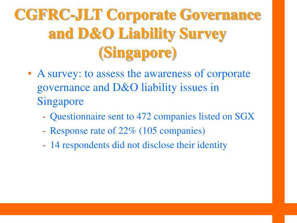 CGFRC-JLT Corporate Governance and D&O Liability Survey (Singapore)