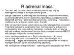 r adrenal mass