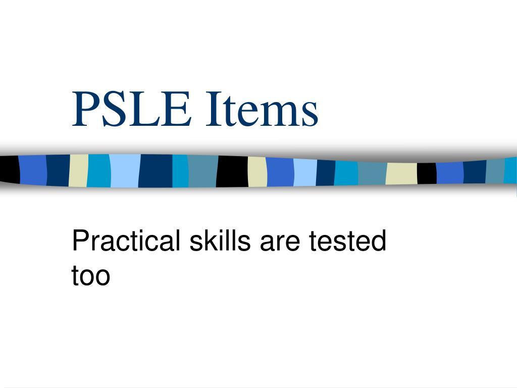 PSLE Items