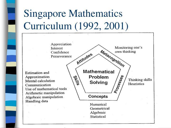 Singapore mathematics curriculum 1992 2001