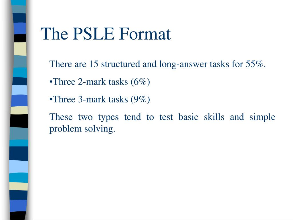 The PSLE Format