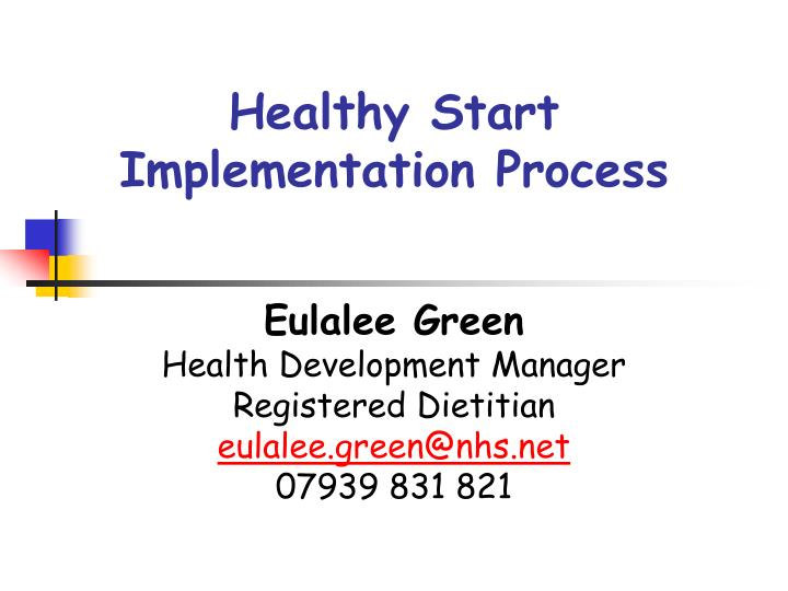healthy start implementation process n.