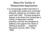 about the variety of researched approaches