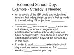 extended school day example strategy is needed