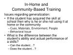 in home and community based training