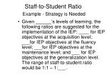 staff to student ratio example strategy is needed