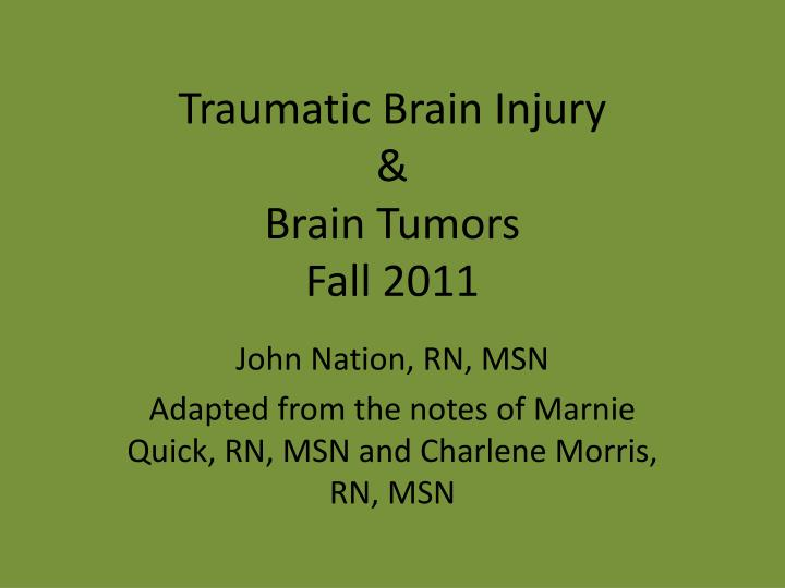 traumatic brain injury brain tumors fall 2011 n.