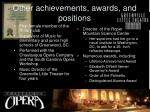 other achievements awards and positions