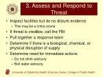 3 assess and respond to threat