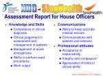 assessment report for house officers