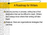 a roadmap for writers