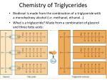 chemistry of triglycerides