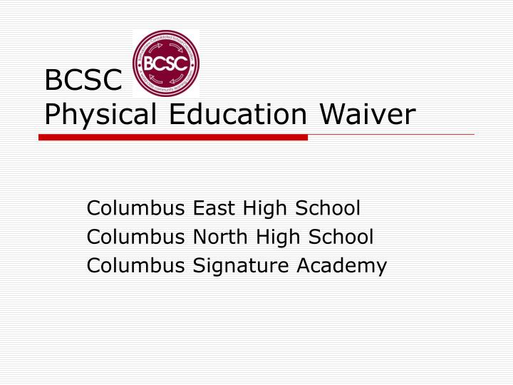bcsc physical education waiver n.