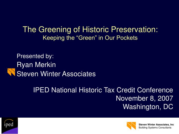 the greening of historic preservation keeping the green in our pockets n.