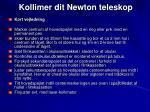 kollimer dit newton teleskop