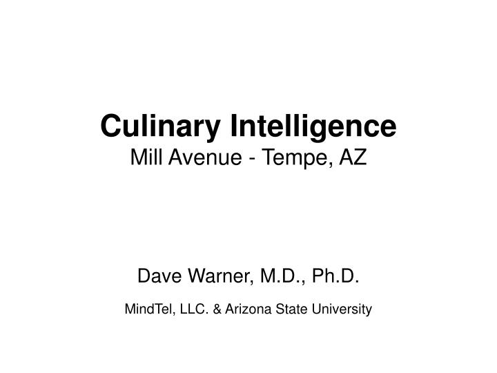 culinary intelligence mill avenue tempe az n.