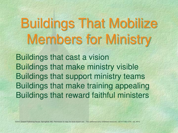 buildings that mobilize members for ministry n.