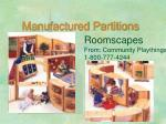 manufactured partitions