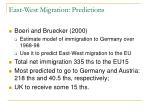 east west migration predictions