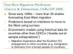 east west migration predictions zaiceva zimmerman oxrevep 2008