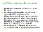 east west migration uk experience6
