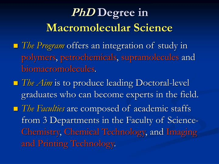 phd degree in macromolecular science n.