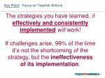 key point focus on teacher actions