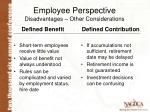 employee perspective disadvantages other considerations