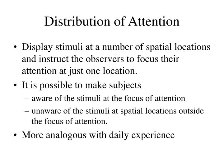 Distribution of Attention