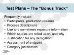 test plans the bonus track