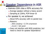 speaker dependence in asr