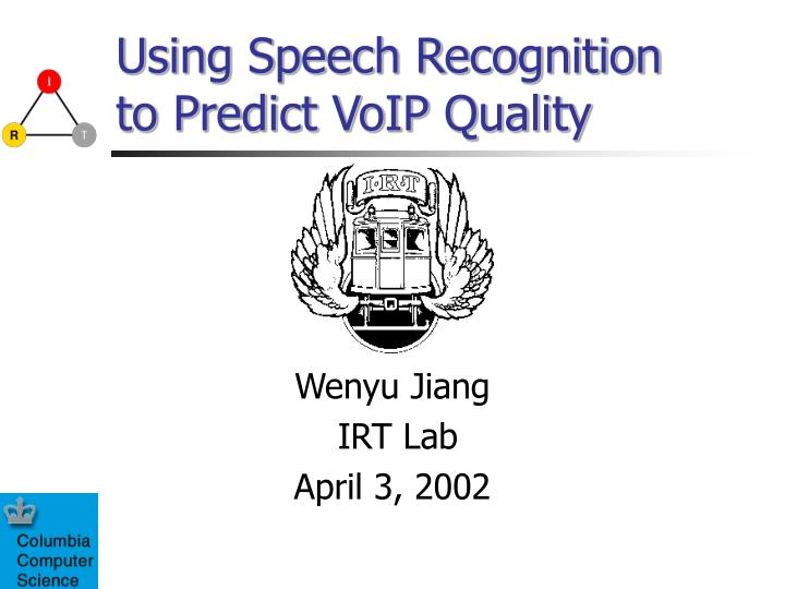 using speech recognition to predict voip quality n.