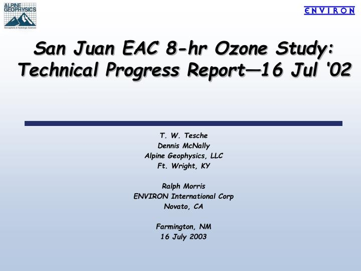 san juan eac 8 hr ozone study technical progress report 16 jul 02 n.