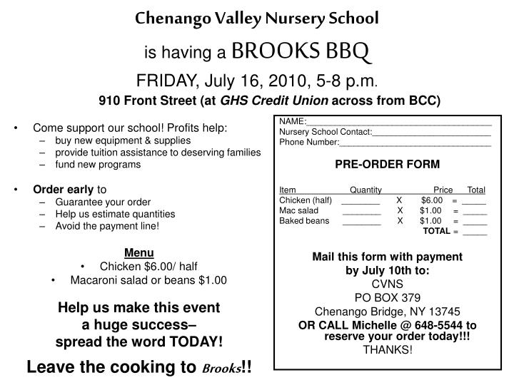 chenango valley nursery school is having a brooks bbq friday july 16 2010 5 8 p m n.