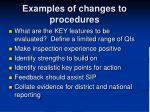 examples of changes to procedures