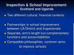 inspection school improvement scotland and uganda